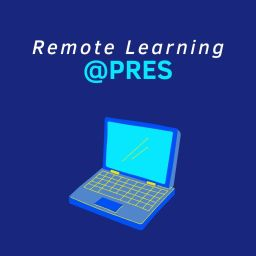 Remote Learning @ Pres